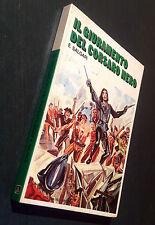 SALGARI E., Il Giuramente del Corsaro Nero, 1977, Edizioni Arcobaleno Milano.