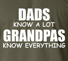 Fathers Day DADS KNOW A LOT.. GRANDPAS MORE T-Shirt 100% Ringspun Daddy Gift Tee