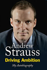 Andrew Strauss Autobiography - Driving Ambition - England Middlesex Cricket book