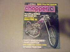 MAY 1975 STREET CHOPPER MAGAZINE,HONDA BIG BORE KIT,SEATS FOR 75,SPONGE PAINTING
