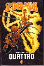 Spider-Man Uomo Ragno - Le storie indimenticabili 7 - I Fantastici Quattro