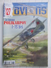 AVIONS N° 127 /Polikarpov I-15 bis/7./LG2 /Spad 510/R.T.Smith/E.Meineke