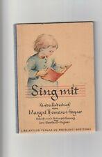 Sing mit  Kinderliederbuch  von Margret Thomann - Hegner