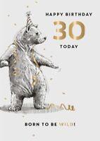 30th Birthday Card - Male - Bear - King Street Ling Design Quality NEW