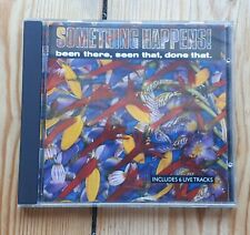Something Happens Been there Seen That Done That CD + I know Ray Harman Live