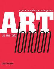 Art in the City:London, Tiddy Rowan, New