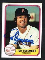 Tom  Burgmeier #228 signed autograph auto 1981 Fleer Baseball Trading Card