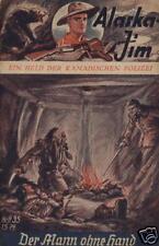 Alaska Jim n. 35 *** condizioni 2+ *** VK-ORIGINALE!