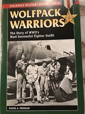 Wolfpack Warriors By Roger A. Freeman 2004