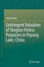 Contingent Valuation of Yangtze Finless Porpoises in Poyang Lake, China by...