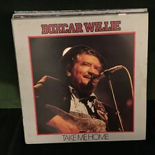 BOXCAR WILLIE TAKE ME HOME 1984 COUNTRY VINYL LP