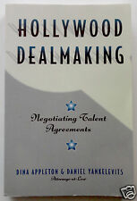 HOLLYWOOD DEALMAKING Negotiating Talent Agreements; Lawyers Appleton Yankelevits