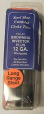 Carlson's Steel Shot Extended Choke Tube , Fits Browning Invector Plus 12 GA NEW