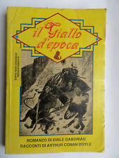 """IL GIALLO D'EPOCA """"N°6-1990-Romanzo di E.Gaboriau e racconti di A.Conan Doyle-S2"""