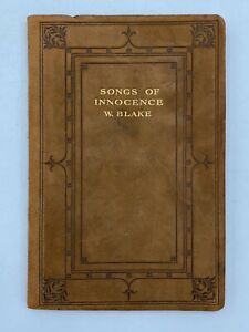 Antique William Blake Songs of Innocence (& of Experience) ca. 1910 Leather Book