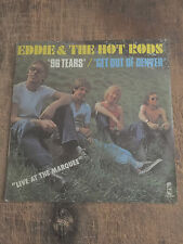 """EDDIE & THE HOT RODS - 96 TEARS/GET OUT OF DENVER.""""LIVE AT THE MARQUEE"""" - PUNK!!"""