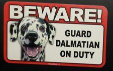 Laminated Card Stock Sign- Beware! Guard Dalmatian On Duty