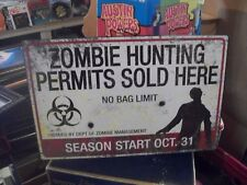 ZOMBIE HUNTING PERMITS --METAL SIGN