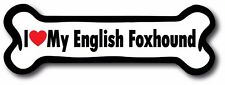 Dog Bone Magnet I Love My English Foxhound Car Truck Refrigerator Sign Puppy