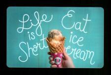 BASKIN ROBBINS Life is Short, Eat Ice Cream 2018 Gift Card ( $0 )