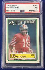 1983 Topps #169 Joe Montana NM PSA 7 San Francisco 49ers