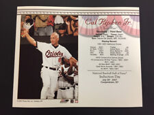 CAL RIPKEN JR. BALTIMORE ORIOLES 8X10 HALL OF FAME INDUCTION DAY CARD