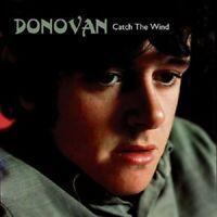 DONOVAN - CATCH THE WIND  CD NEUF
