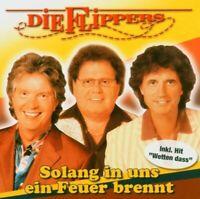 """DIE FLIPPERS """"SOLANG IN UNS EIN FEUER BRENNT"""" CD NEU!!!"""
