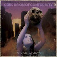 Corrosion of Conformity - No Cross No Crown [New CD]
