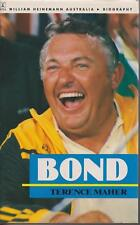AUSTRALIAN BIOGRAPHY / BOND ( ALAN ) by TERENCE MAHER