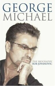 George Michael: The biography-Rob Jovanovic, 9780749909802