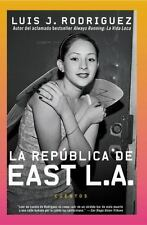 La Republica de East L.A.: Cuentos (Spanish Edition)