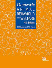 Domestic Animal Behaviour and Welfare by Andrew F. Fraser, Donald M. Broom...