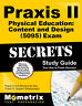 Praxis II Physical Education: Content and Design (5095) Exam Secrets Study Guide