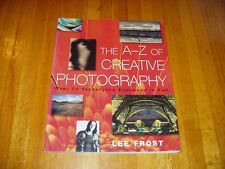 The A-Z of Creative Photography by Lee Frost Free Shipping