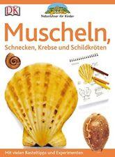 Naturführer für Kinder Muscheln, Schnecken, Krebse und Schildkröten (2009, TB)