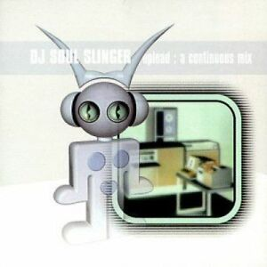 DJ SOUL SLINGER UPLOAD: A CONTINUOUS MIX U.S. CD 1998 14 TRACKS NEW SEALED PROMO