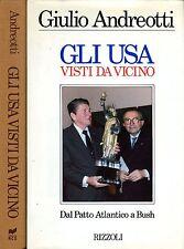Giulio Andreotti GLI USA VISTI DA VICINO 1ª Ed. 1989