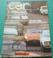 CAR April 1974 - De Tomaso Pantera - Ford Capri Mk2 1600 v Renault 15TS v Magnum