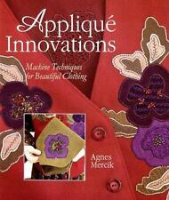 Applique Innovations: Machine Techniques For Beautiful Clothing