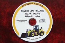 NEW HOLLAND W270 & W270B WHEEL LOADER WORKSHOP REPAIR MANUAL