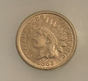 1863 Indian Head Cent (AU 58 BN)