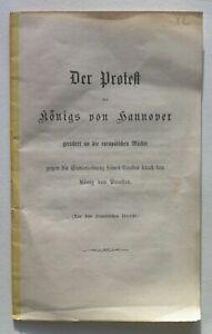 GEORG V. König VON HANNOVER - Der Protest - Original der Erstausgabe 1866