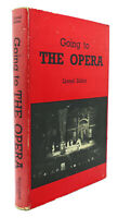 Lionel Salter GOING TO THE OPERA  1st Edition 1st Printing