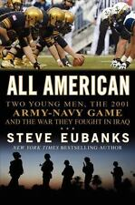 All American Two Young Men the 2001 Army-Navy Game & the War They Fought in Iraq