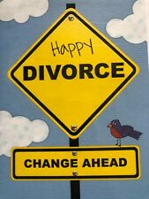 "Divorce Card - ""Happy Divorce Change Ahead"""