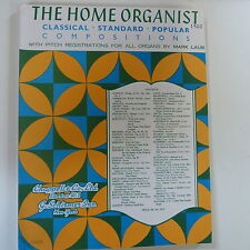 all organ THE HOME ORGANIST classical - standart - popular - compositions