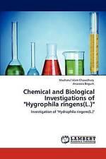 "Chemical and Biological Investigations of ""Hygrophila ringens(L.)"": Investigatio"