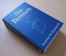 ALAN BENNETT Keeping On Keeping On 2016 UK promo proof paperback book