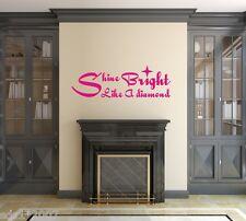 """Shine Bright Like A Diamond"" Rihanna Vinyl Wall Art Quote Sticker Song Lyrics"